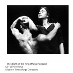 The Death of the King (Marge Yazgerd) by Soheil Parsa, 1994 Modern Times Stage Company Photo Credit: Soheil Parsa