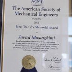 The American Society of Mechanical Engineers presented the Heat Transfer Memorial Award to Dr. Javad Mostaghimi by in 2012 Photo Credit: Dr. Javad Mostaghimi