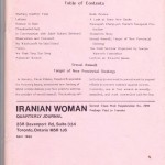 Iranian Woman Quarterly Journal Volume 5-No 1- Spring 1990- Back Cover  Published by: Shokoofeh Publication Editor: Shahin Assayesh English Editors: Rreza and Mehra Meh Art Design Manager:Afsaneh Asayesh Photo Credit: Shokofeh Dilmaghani